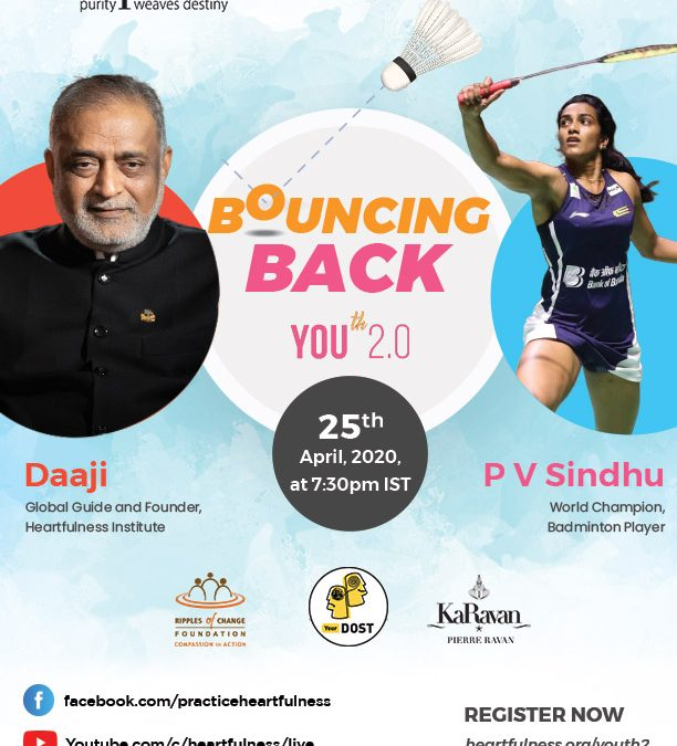 Daaji, Guide of Heartfulness and PV Sindhu to Host A LIVECAST during the 3-Day Global Virtual Youth Retreat